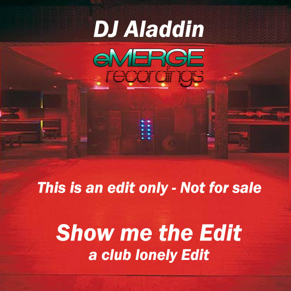Show me the Edit ( DJ Aladdin Edit )