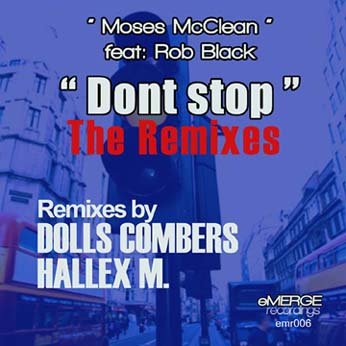 Dont Stop – Moses McClean feat. Rob Black – The Remixes