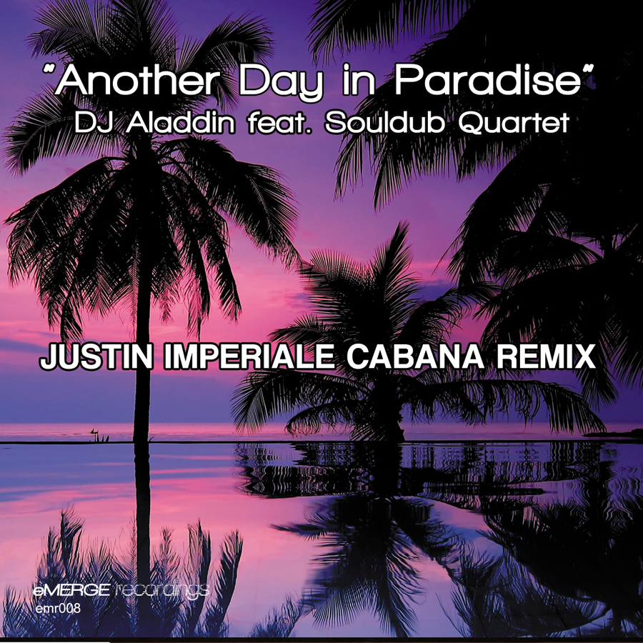 Another Day In Paradise (Justin Imperiale Cabana Remix)